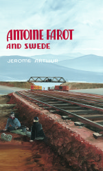 Antoine Faroe and Swede, Second Edition